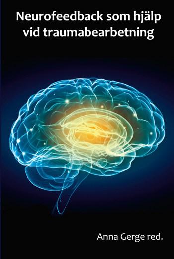 Neurofeedback som hjälp vid traumabearbetning
